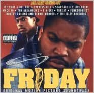 Friday [Original Motion Picture Soundtrack]