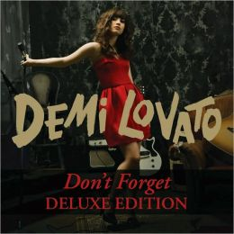 Don't Forget [Deluxe Edition]