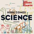 CD Cover Image. Title: Here Comes Science, Artist: They Might Be Giants