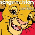 CD Cover Image. Title: Disney Songs &amp; Story: The Lion King, Artist: Disney