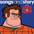 CD Cover Image. Title: Songs and Story: Wreck-It Ralph