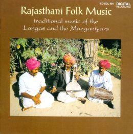 Rajasthani Folk Music: Traditional Music of the Langas and the Manganiyars
