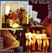 Nolan Sisters/Making Waves [Bonus Track]