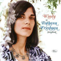 Windy: Ruthann Friedman Songbook [Bonus Track]