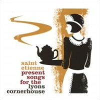 Saint Etienne Present Songs for the Lyons Cornerhouse