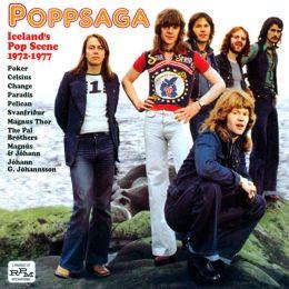 Poppsaga: Iceland's Pop Scene 1972-1977