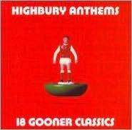 Highbury Anthems: 18 Gooner Classics