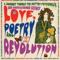 Love, Poetry and Revolution: A Journey Through the British Psychedelic and Underground