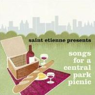 Saint Etienne Presents Songs for a Central Park Picnic