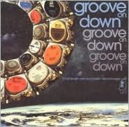 Groove on Down [Soul Brother]