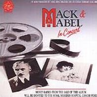Mack & Mabel [1988 London Cast]