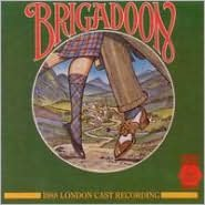 Brigadoon [1988 London Revivial Cast]