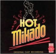 Hot Mikado [Original Cast Recording]