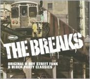 The Breaks: Original B Boy Street Funk and Block Party Classics