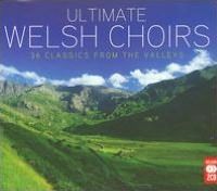 Ultimate Welsh Choirs