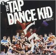 The Tap Dance Kid [Broadway Cast Recording]