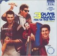 Three Guys Naked from the Waist Down [Original Cast Recording]