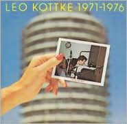 Leo Kottke 1971-1976: Did You Hear Me?