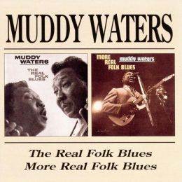 The Real Folk Blues/More Real Folk Blues [BGO]