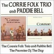 Corrie Folk Trio with Paddie Bell/Promise of the Day