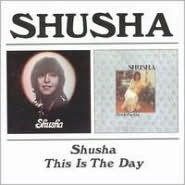Shusha/This Is the Day