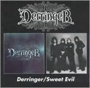 Derringer/Sweet Evil