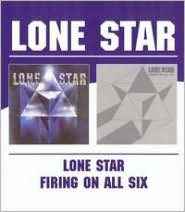 Lone Star/Firing on All Six