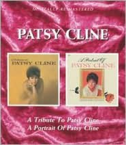 A Tribute to Patsy Cline/A Portrait of Patsy Cline