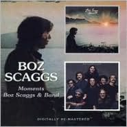Moments/Boz Scaggs & Band