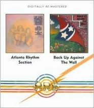 Atlanta Rhythm Section/Back Up Against the Wall