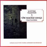 The Muckle Sangs: Classic Scottish Ballads