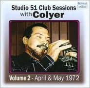 Studio 51 Club Sessions, Vol. 2: April & May 1972