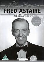 Nostalgia Collection: Fred Astaire - Second Chorus/Royal Wedding