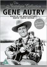 Gene Autry: Riders of the Whistling Pines & Rootin' Tootin' Rhythm