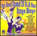 The Real Sound of R&B and Boogie Woogie