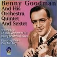 The Complete AFRS Benny Goodman Shows, Vol. 1