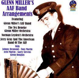 Glenn Miller's AAF Band Arrangements