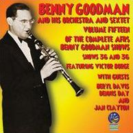 AFRS Benny Goodman Show, Vol. 15