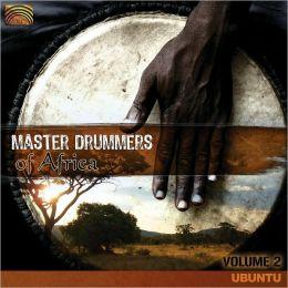 Master Drummers of Africa, Vol. 2: Ubuntu
