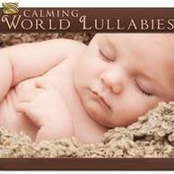 Calming World Lullabies