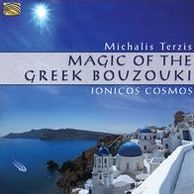 Magic of the Greek Bouzouki: Ionicos Cosmos