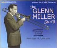 The Glenn Miller Story, Vols. 5-8