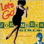 Let's Go! Joe Meek's Girls