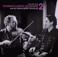 Transatlantic Sessions 2, Vol. 1