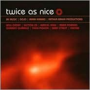 Twice as Nice: Be Music/Dojo/Kamins/Baker Productions