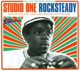 Soul Jazz Records Presents: Studio One Rocksteady