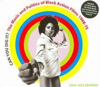 Can You Dig It? Music & Politics of Black Action Films: 1968-1975