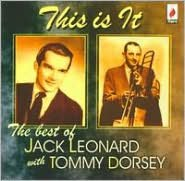 This is It: The Best of Jack Leonard with Tommy Dorsey