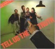 Tell Us the Truth [Bonus Tracks]