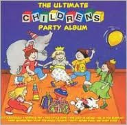 The Ultimate Childrens Party Album [Crimson]